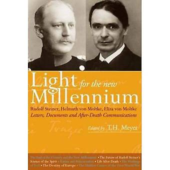 Light for the New Millennium: Letters, Documents and After-Death Communications