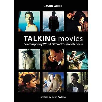 Hablando de películas: Mundo contemporáneo cineastas en entrevista