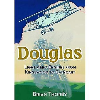 Douglas Light Aero Engines: From Kingswood to Cathcart
