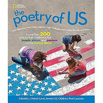 La poésie des États-Unis: célébrer les gens, les lieux et les passions de l'Amérique