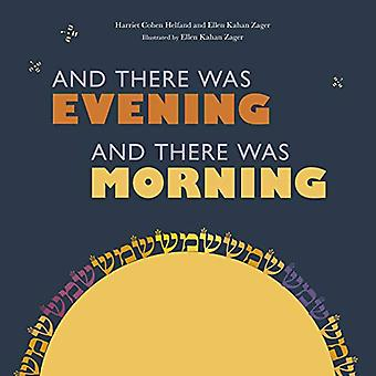 And There Was Evening, And� There Was Morning