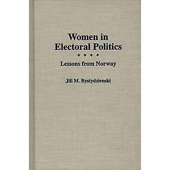 Kvinnor i valpolitik lektioner från Norge av Bystydzienski & Jill M.