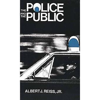 A polícia e o público por Reiss & Albert J. & Jr.