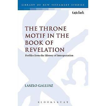 Het motief van de troon in het boek Openbaring door Gallusz & Laszlo
