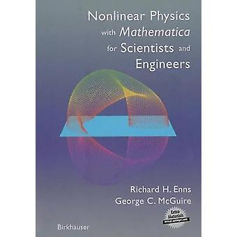 Physique non-linéaire avec Mathematica for Scientists and Engineers de Enns & Richard H.