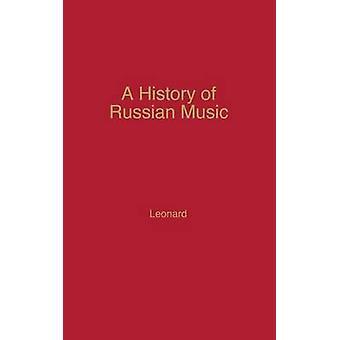 En historie af russiske musik af Leonard & Richard Anthony