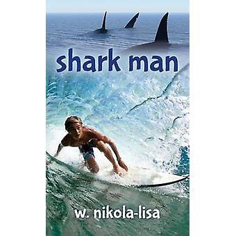 サメ男 NikolaLisa ・ w.