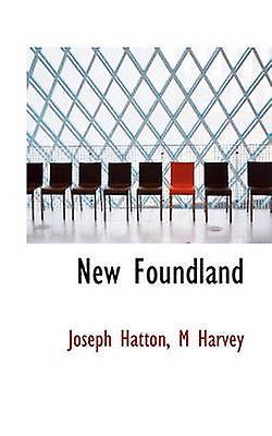 New Foundland by Hatton & Joseph