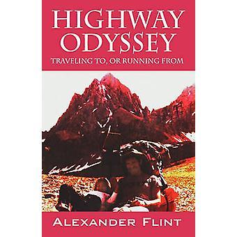 Odisea de carretera viajando a o ejecutando de pedernal y Alexander