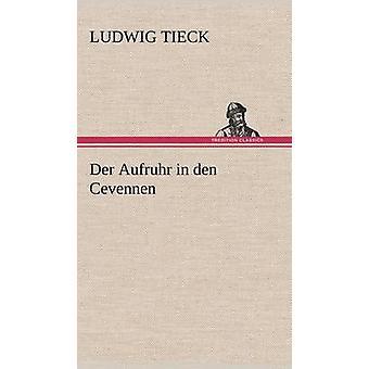 Der Aufruhr i Den Cevennen av Tieck & Ludwig