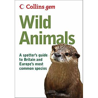 Wild Animals (New edition) by John A. Burton - 9780007284108 Book
