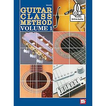 Guitar Class Method Volume 1 by William Bay - 9780786693290 Book