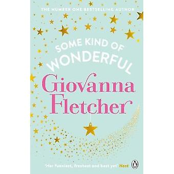 Some Kind of Wonderful by Some Kind of Wonderful - 9781405932660 Book