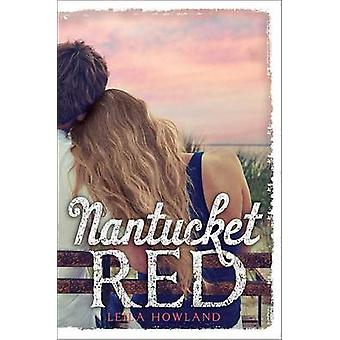 Nantucket Red by Leila Howland - 9781423161400 Book