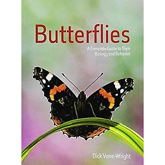 Butterflies - A Complete Guide to Their Biology and Behavior (2nd Revi