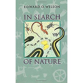 In Search of Nature by Edward Osborne Wilson - Laura S Southworth - 9