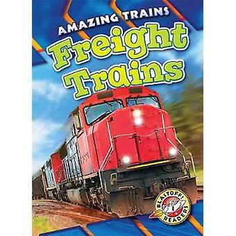 Freight Trains by Christina Leighton - 9781626176706 Book