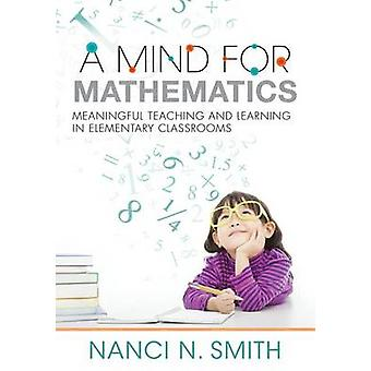 A Mind for Mathematics - Meaningful Teaching and Learning in Elementar