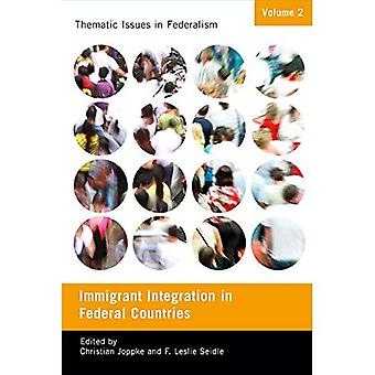 Immigration Integration in Federal Countries