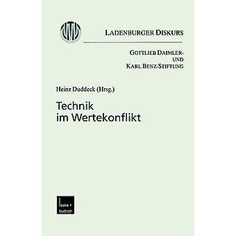 Technik im Wertekonflikt  Ladenburger Diskurs by Duddeck & Heinz