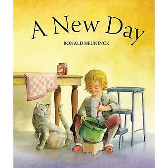 A New Day (Board book) by Heuninck Ronald