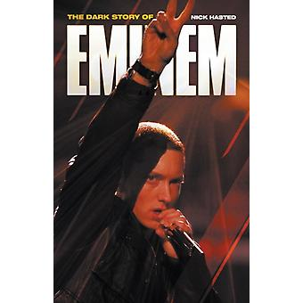 The Dark Story of Eminem (Paperback) by Hasted Nick