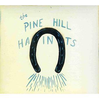 Pine Hill Haints - at vinde eller tabe [CD] USA import