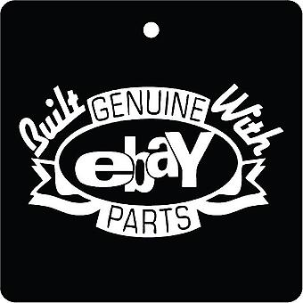 Built With Genuine Ebay Parts Car Air Freshener