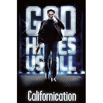 Californication - God Hates Us All Poster Poster Print