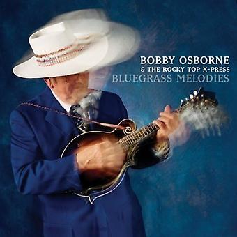 Bobby Osborne y el Rocky Top X-Press - importación USA melodías de Bluegrass [CD]