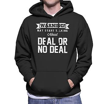 Warning May Start Talking About Deal Or No Deal Men's Hooded Sweatshirt