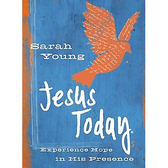 Jesus Today Teen Cover - Experience Hope in His Presence by Sarah Youn