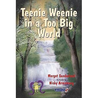 Teenie Weenie em um mundo muito grande - uma história para crianças com medo (1º N