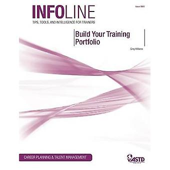 Build Your Training Portfolio by Greg Williams - 9781562865979 Book
