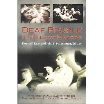 Deaf People in Hitler's Europe by Donna F. Ryan - John S. Schuchman -