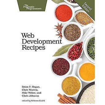 Web Development Recipes (2nd Revised edition) by Brian P. Hogan - Chr