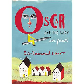 Oscar and the Lady in Pink (Main) by Eric-Emmanuel Schmitt - 97818435
