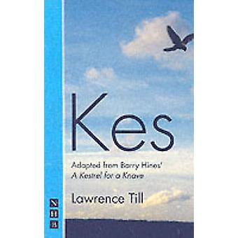 Kes - Play (nouvelle édition) par L. Till - Barry Hines - livre 9781854594860