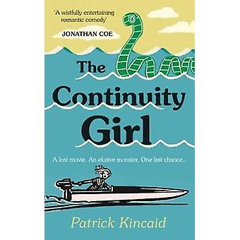 The Continuity Girl by Patrick Kincaid - 9781911586982 Book