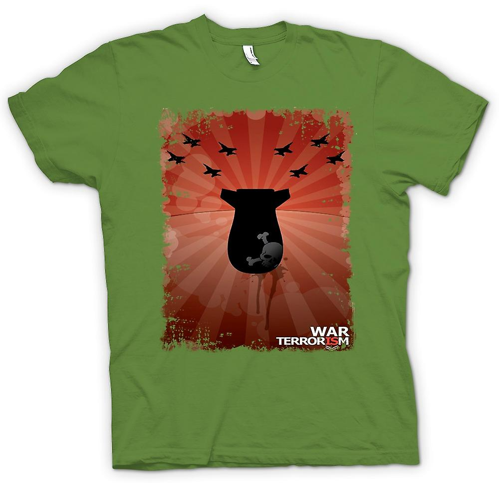 Mens T-shirt - War Is Terrorism - Anti War - Poster