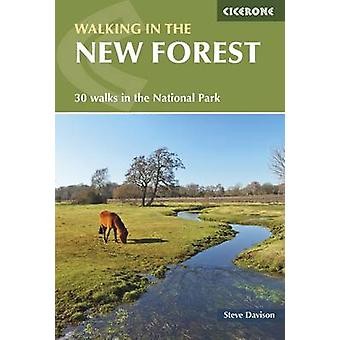 Walking in the New Forest - 30 Walks in the New Forest National Park b