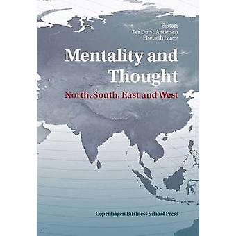 Mentality and Thought - North - South - East and West by Per Durst-And