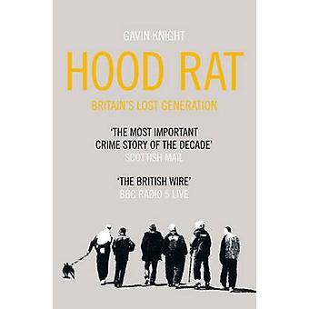 Hood Rat door Gavin Knight - 9780330523080 boek