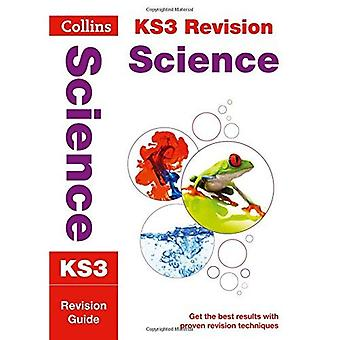 KS3 Science: Revision Guide (Collins KS3 Revision and Practice - New 2014 Curriculum) (Collins New Key Stage 3...
