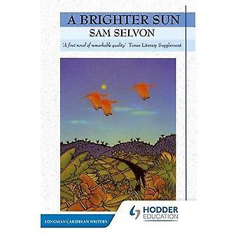 Jaśniejsze słońce (Longman Karaibów pisarzy)