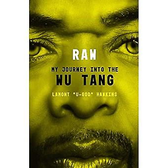 RAW: My Journey into the�Wu-Tang