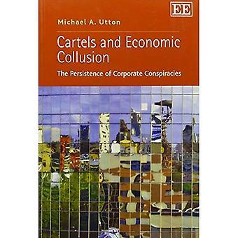 Carteles y connivencia económica