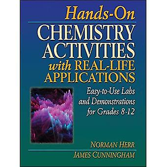 Hands-on Chemistry Activities with Real-life Applications: Easy-to-use Labs and Demonstrations for Grades 8-12 (JB Ed: Hands On)