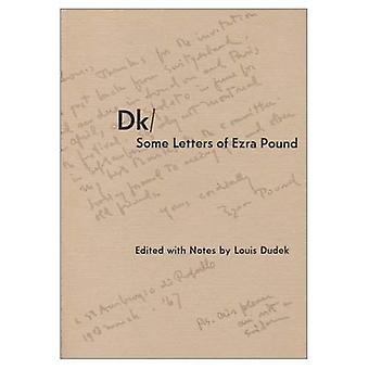 Some Letters of Ezra Pound