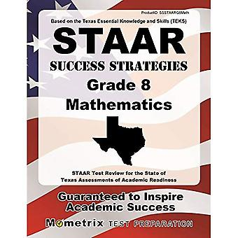 STAAR Success Strategies Grade 8 Mathematics Study Guide: STAAR Test Review for the State of Texas Assessments...